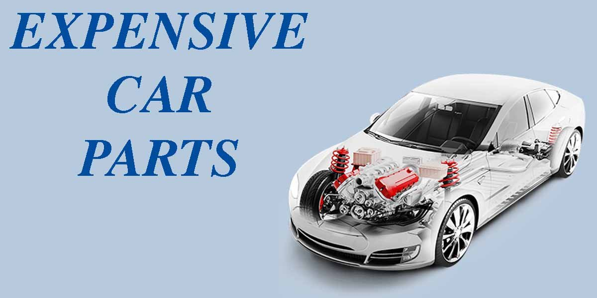 List of 5 REALLY EXPENSIVE Car Parts