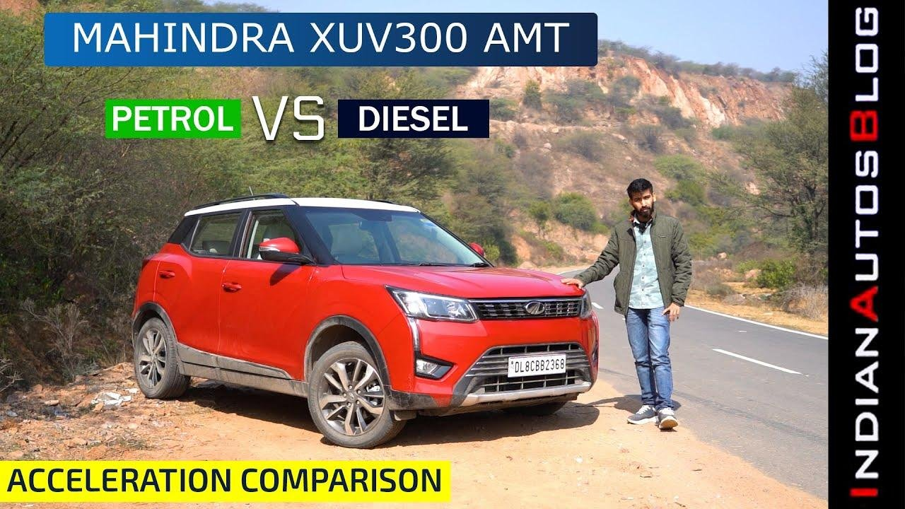 Mahindra XUV300 Petrol AMT Vs Diesel AMT Acceleration Test - VIDEO