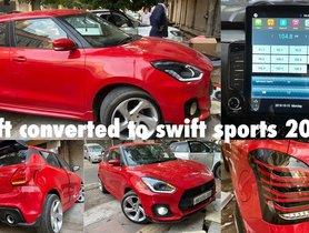 Maruti Swift Modified To Look Like Swift Sport In Just Rs 90k [VIDEO]