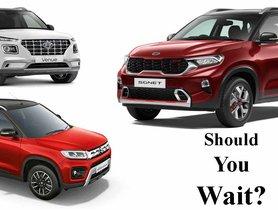 Should I Wait For Kia Sonet or Purchase Maruti Vitara Brezza, Tata Nexon, Hyundai Venue, etc?