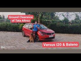 Tata Altroz vs Hyundai i20 - Ground Clearance Test