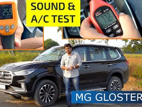 MG Gloster NVH Levels & AC Effectiveness Tested – VIDEO