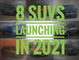 8 New SUV Launching in India in 2021 - Tata Safari to Skoda Kushaq